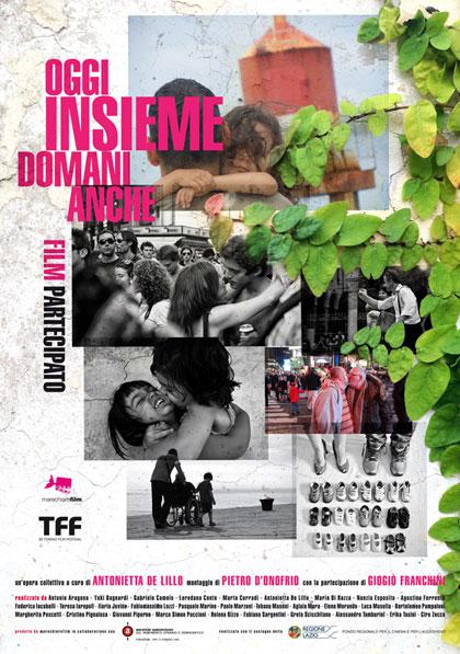 OGGI INSIEME, DOMANI ANCHE  @ Cinema Splendor | Bari | Puglia | Italia
